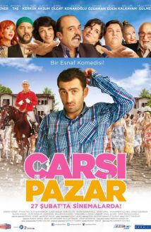 Çarsi Pazar - Film (2015)