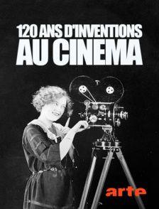 120 ans d'inventions au cinéma - Documentaire (2016)