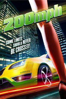 200 M.P.H. - Film (2011)