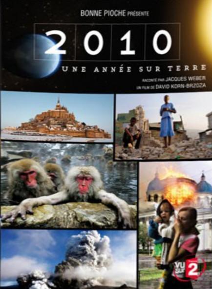 2010, une Année sur Terre - Documentaire (2011)
