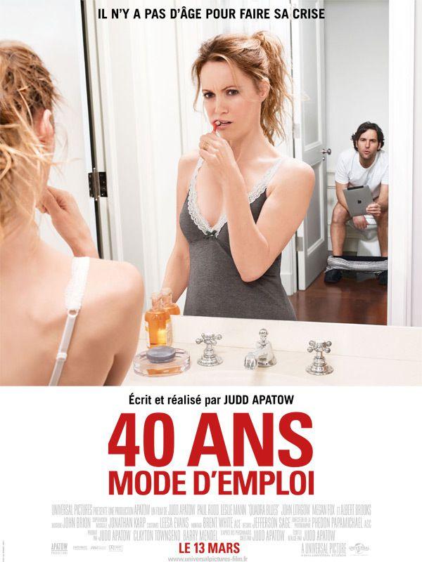 40 ans : Mode d'emploi - Film (2012)
