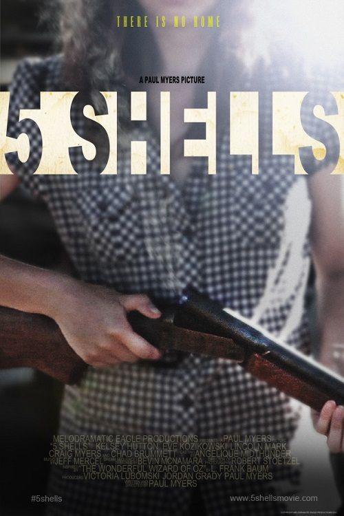 5 Shells - Film (2012)
