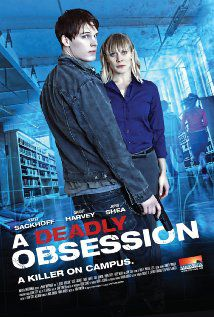 A Deadly Obsession - Film (2012)