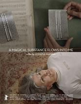 A magical substance flows into me - Documentaire (2015)