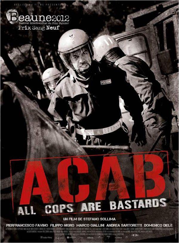 A.C.A.B : All Cops are Bastards - Film (2012)