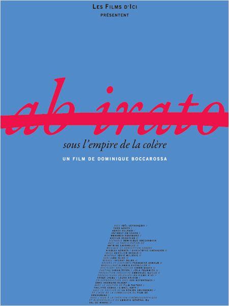 Ab Irato, sous l'empire de la colère - Film (2013)