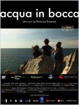 Acqua in bocca - Documentaire (2011)