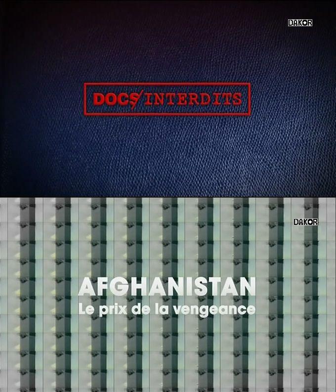 Afghanistan, le prix de la vengeance - Documentaire (2012)