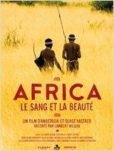 Africa, le sang et la beauté - Documentaire (2012)