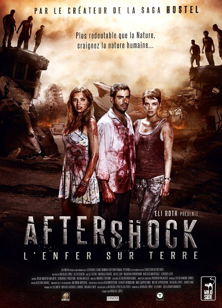 Aftershock, l'Enfer sur Terre - Film (2013)