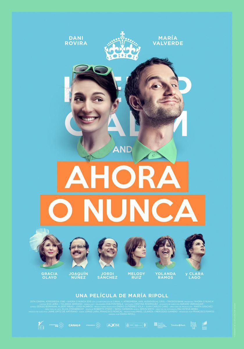 Ahora o nunca - Film (2015)
