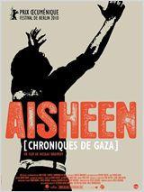 Aisheen (chroniques de Gaza) - Documentaire (2010)