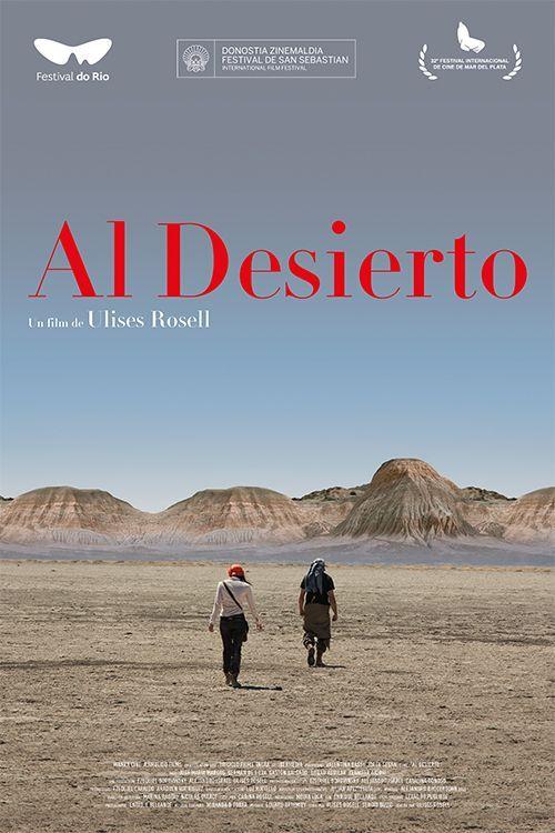Al desierto - Film (2018)