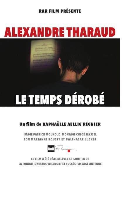 Alexandre Tharaud – Le temps dérobé - Documentaire (2013)