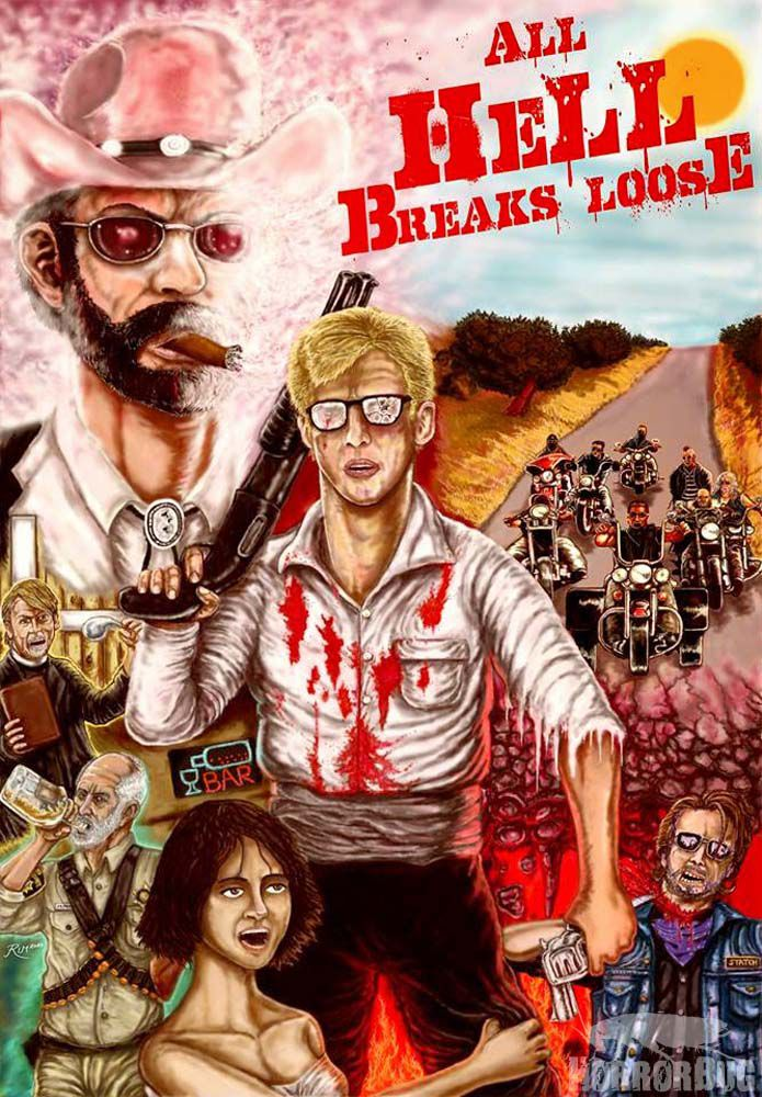 All Hell Breaks Loose - Film (2014)