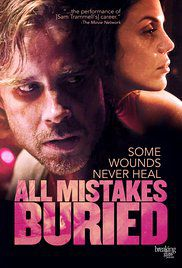 All Mistakes Buried - Film (2016)