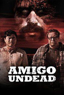 Amigo Undead - Film (2015)