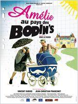 Amélie au pays des Bodin's - Film (2010)