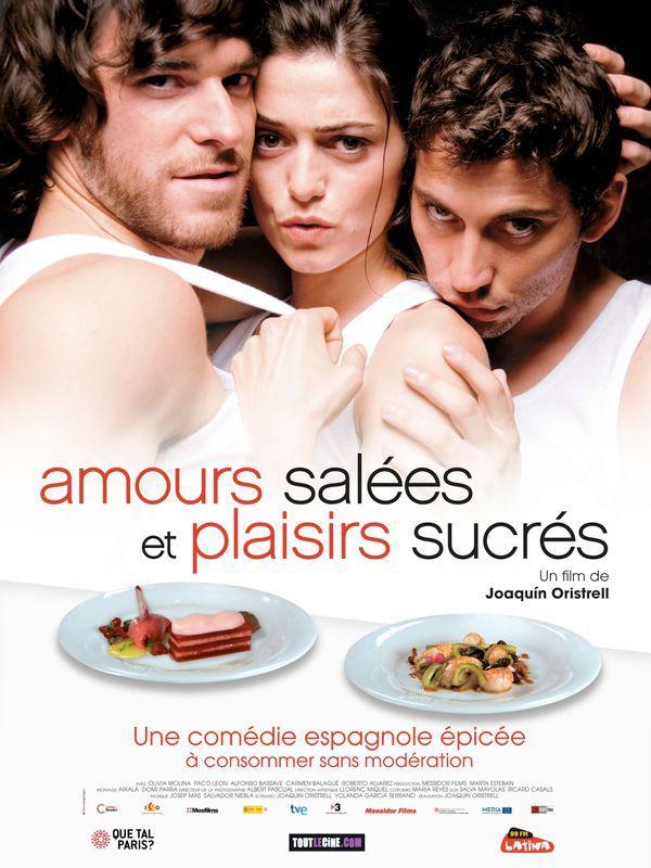 Amours salées et plaisirs sucrés - Film (2008)