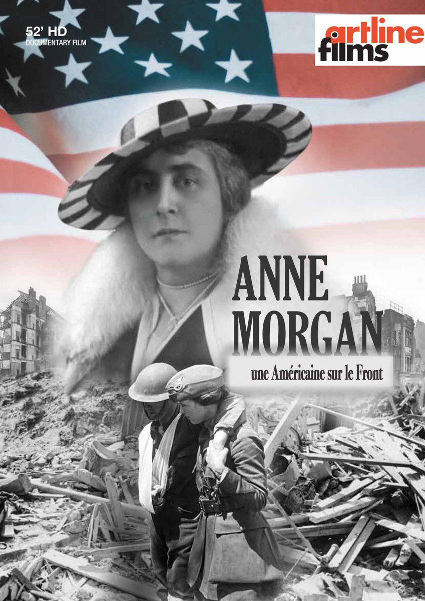 Anne Morgan, une Américaine sur le front - Documentaire (2018)