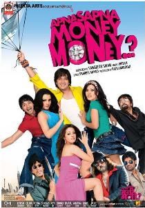 Apna Sapna Money Money - Film (2006)