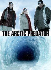 Arctic Predator - Film (2010)