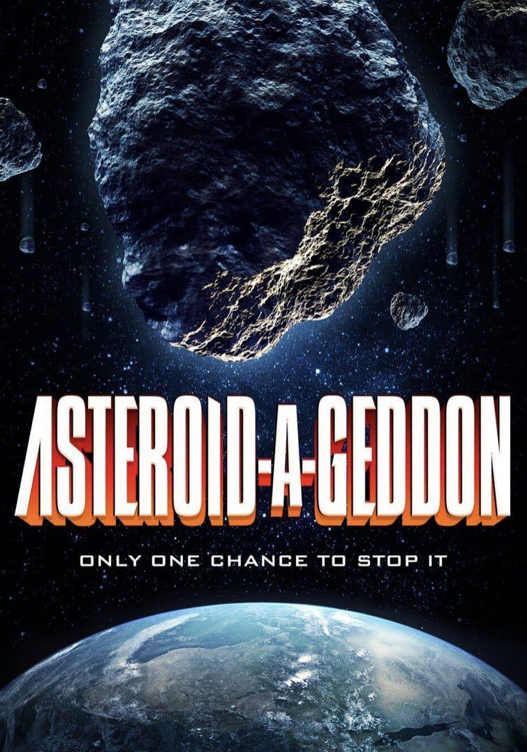 Asteroid-a-Geddon - Film (2020)