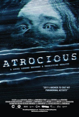 Atrocious - Film (2011)