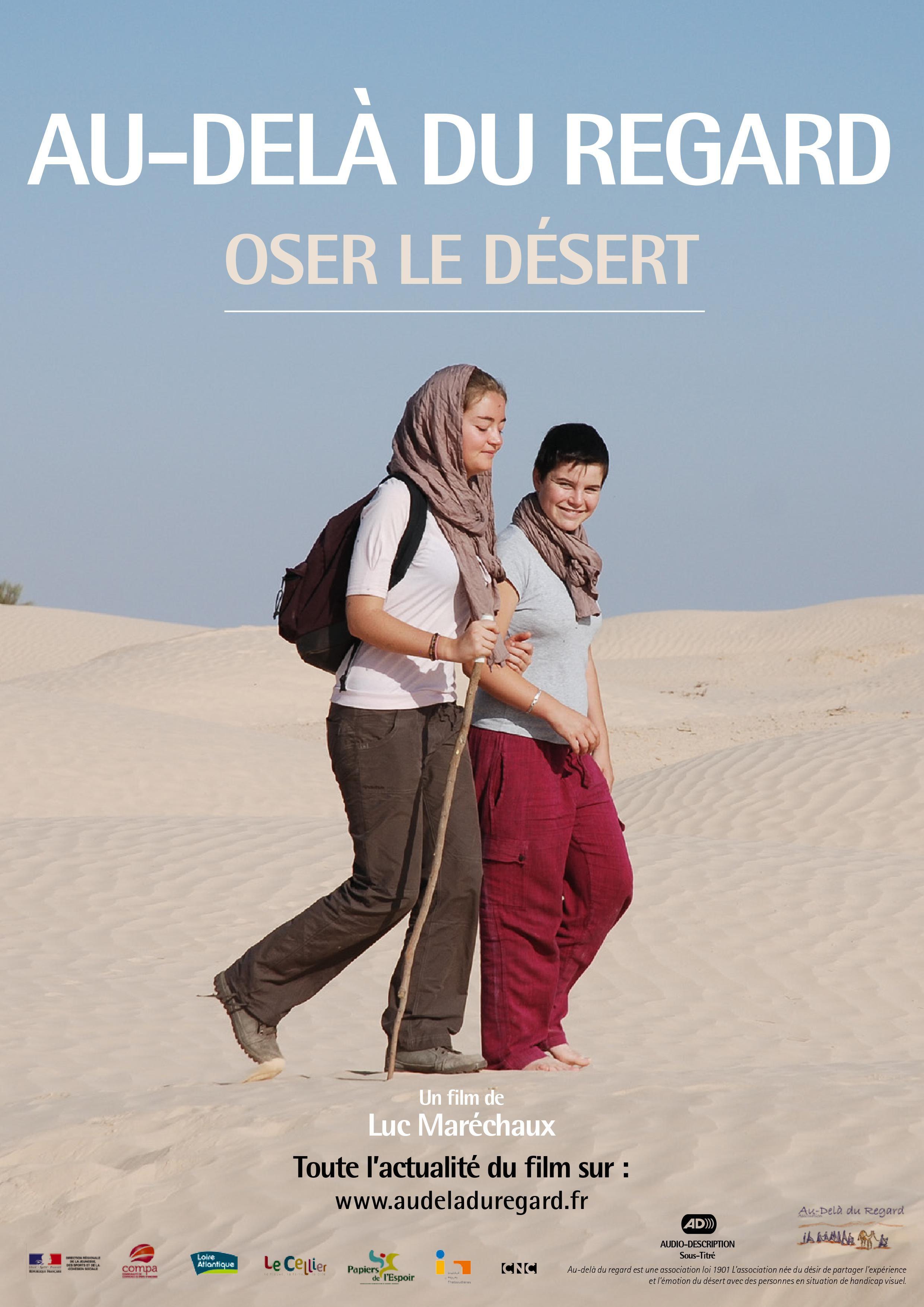Au-delà du regard, Oser le désert - Documentaire (2018)