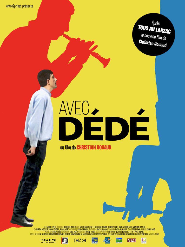 Avec Dédé - Documentaire (2013)