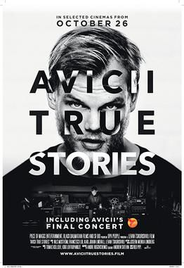 Avicii : True Stories - Documentaire (2017)