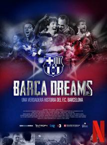 Barça Dreams - Documentaire (2018)