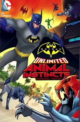Batman Unlimited : L'Instinct Animal - Long-métrage d'animation (2015)