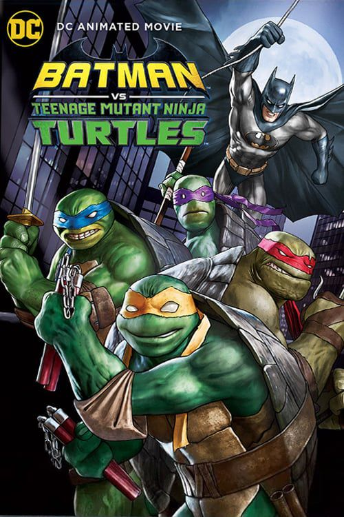 Batman et les Tortues Ninja - Long-métrage d'animation (2019)