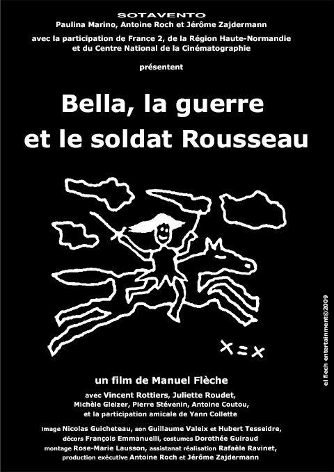 Bella, la guerre et le soldat Rousseau - Film (2010)
