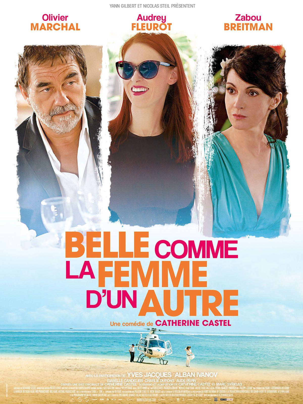 Belle comme la femme d'un autre - Film (2014)