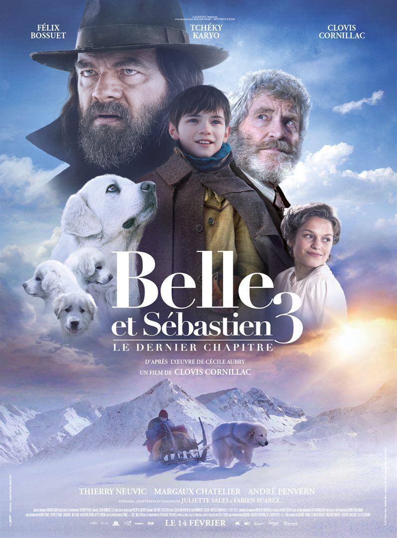 Belle et Sébastien 3 : Le Dernier Chapitre - Film (2018)