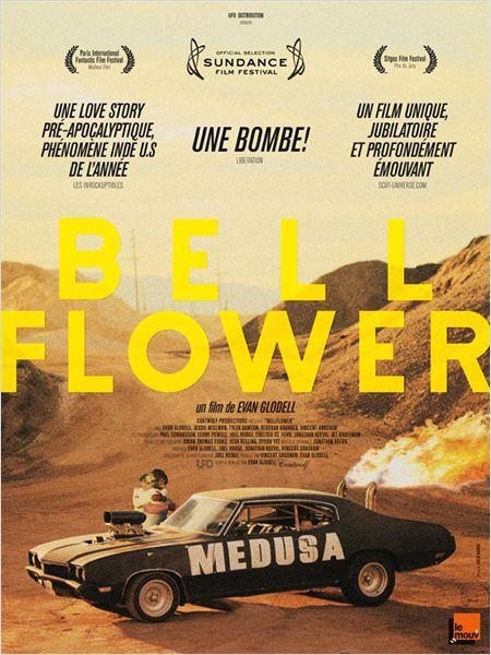 Bellflower - Film (2011)