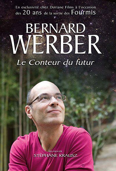 Bernard Werber, le conteur du futur - Documentaire (2011)