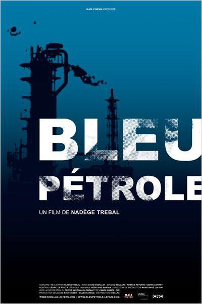 Bleu Pétrole - Film (2012)