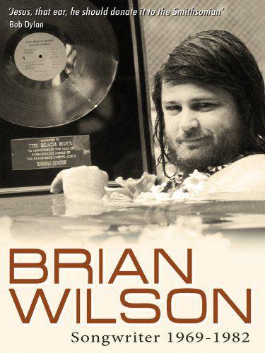 Brian Wilson: Songwriter 1969 - 1982 - Documentaire (2012)