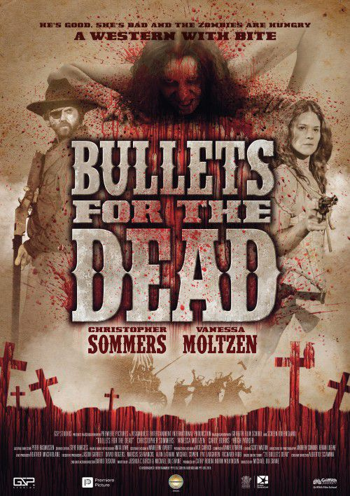 Bullets for the Dead - Film (2016)