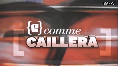 C comme caillera - Documentaire (2013)