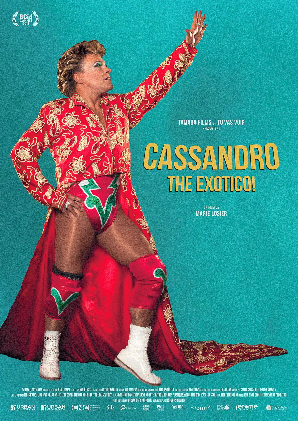 Cassandro The Exotico! - Documentaire (2018)