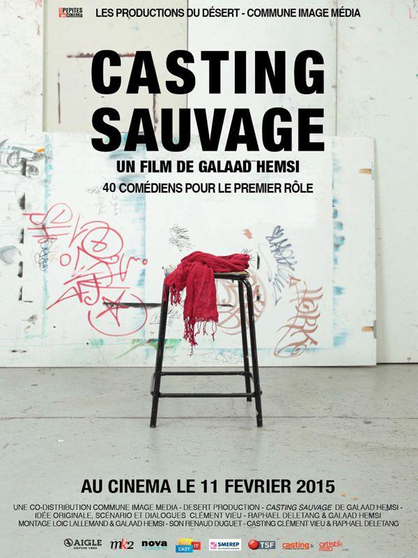 Casting Sauvage - Film (2015)