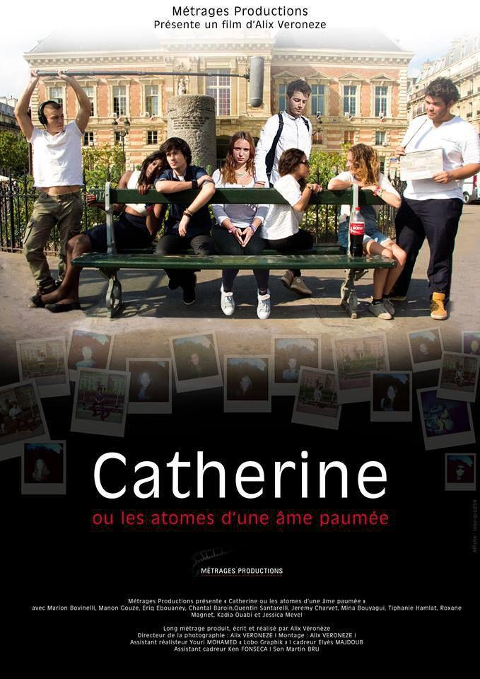 Catherine ou les atomes d'une âme paumée - Film (2015)