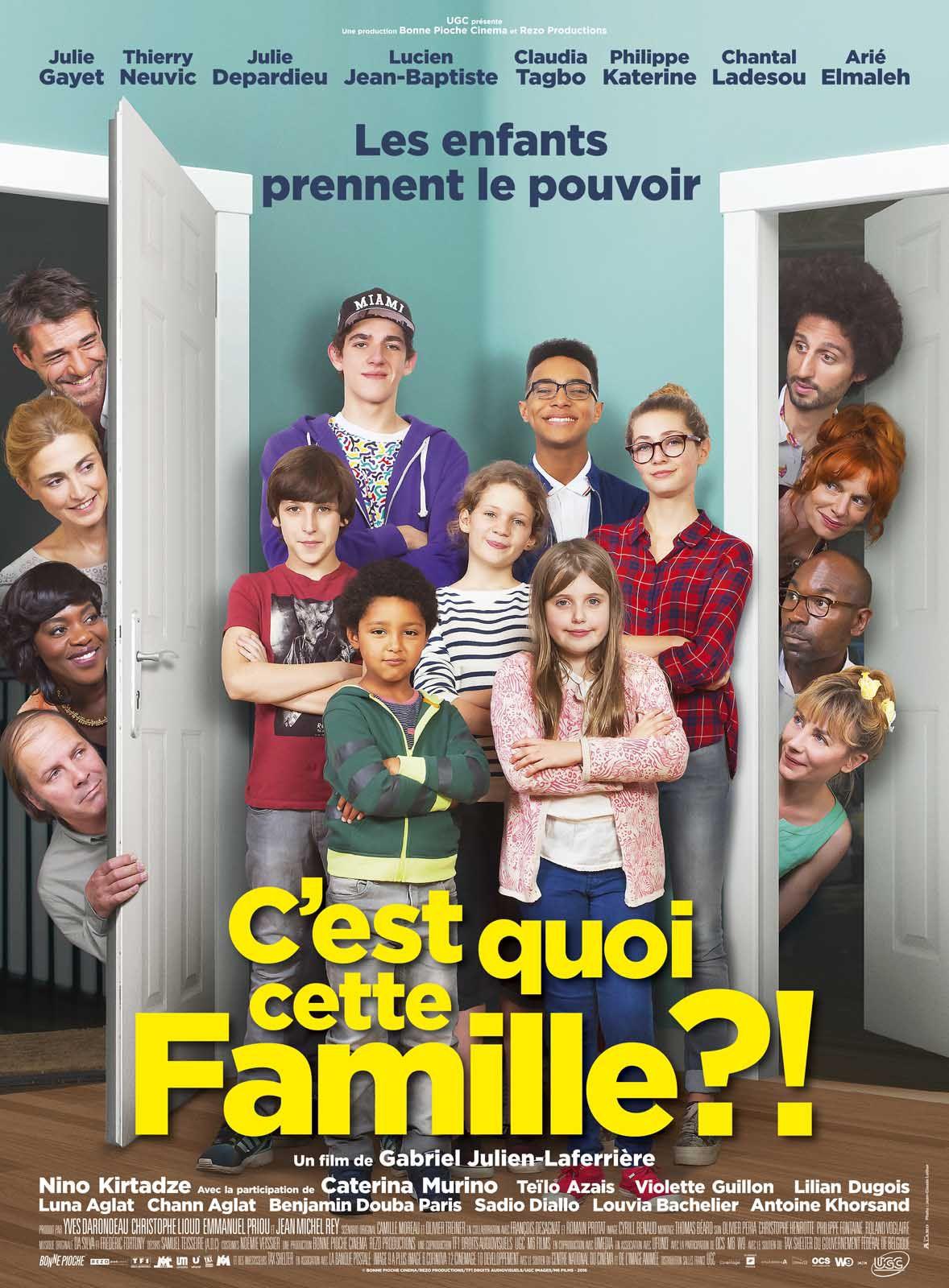 C'est quoi cette famille ?! - Film (2016)