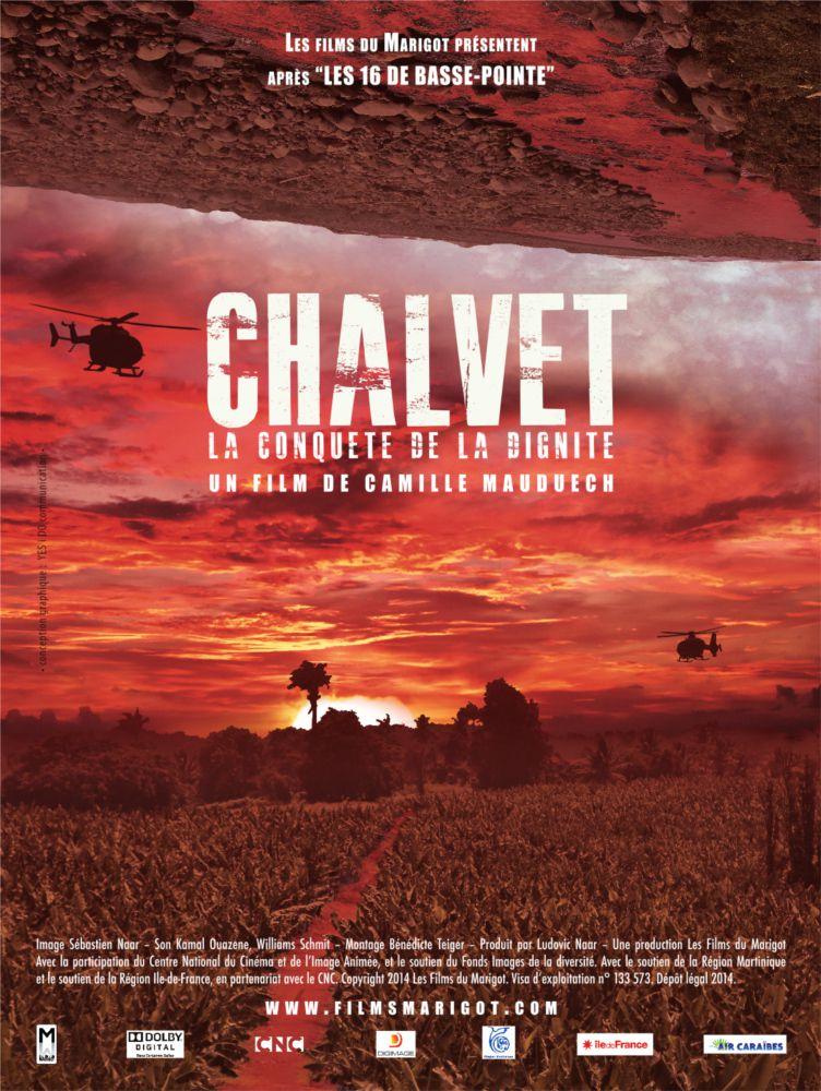 Chalvet, la conquête de la dignité - Documentaire (2014)