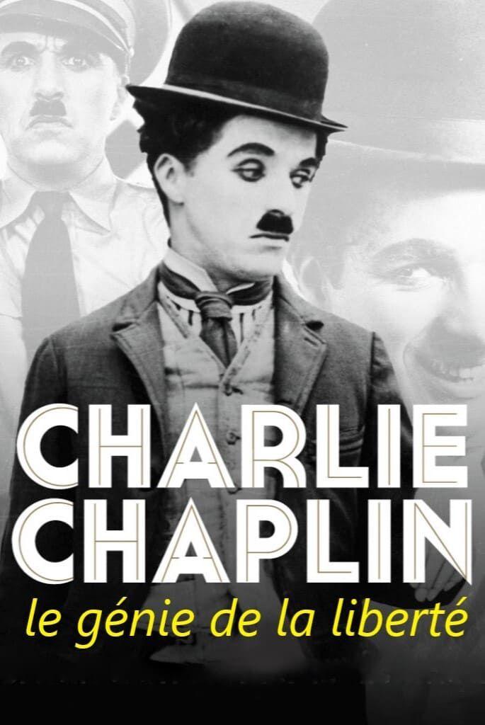Charlie Chaplin, le génie de la liberté - Documentaire (2021)