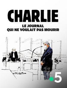 Charlie, le journal qui ne voulait pas mourir - Documentaire (2021)